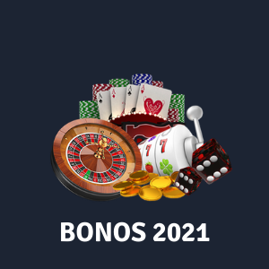 Bonos de Casino 2021